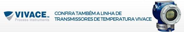 CONFIRA TAMBÉM A LINHA DE TRANSMISSORES DE TEMPERATURA VIVACE